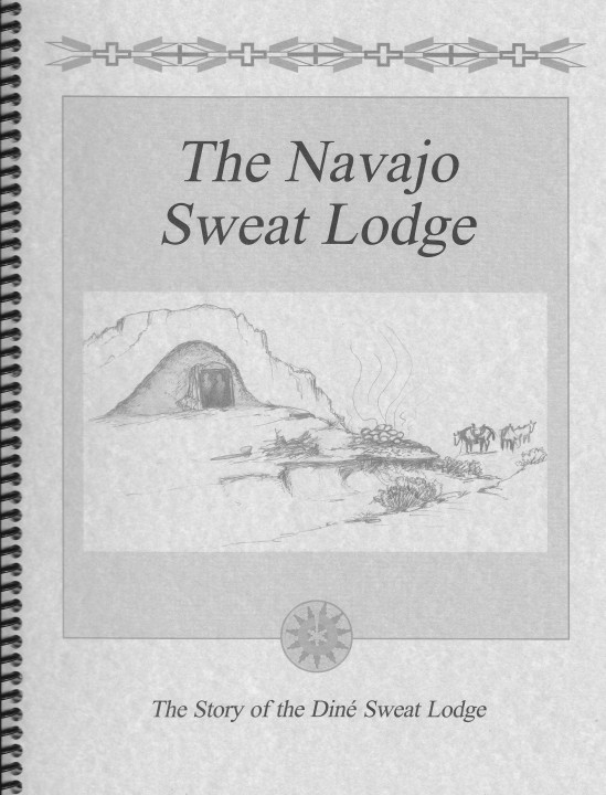 The Story of the Navajo Sweat Lodge Book